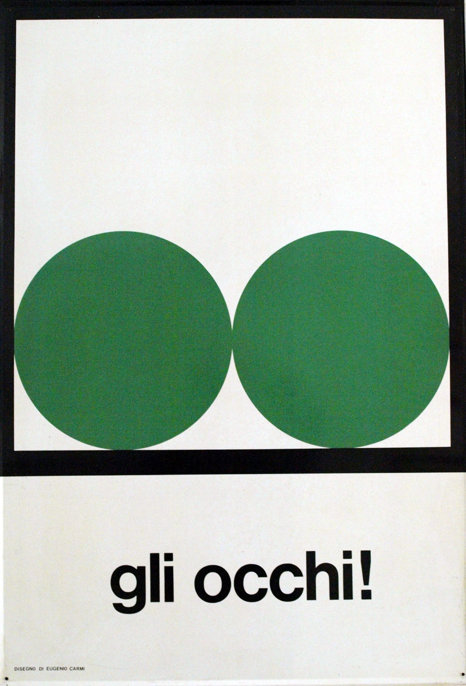 Cartello infortunistico Gli occhi!, Eugenio Carmi, Italsider, 1965. (Fondazione Ansaldo, Genova)