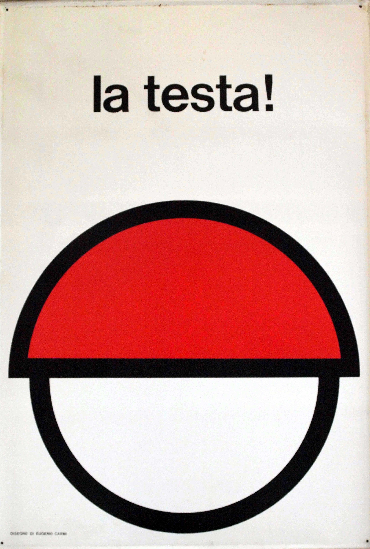 Cartello infortunistico La testa!, Eugenio Carmi, Italsider, 1965. (Fondazione Ansaldo, Genova)