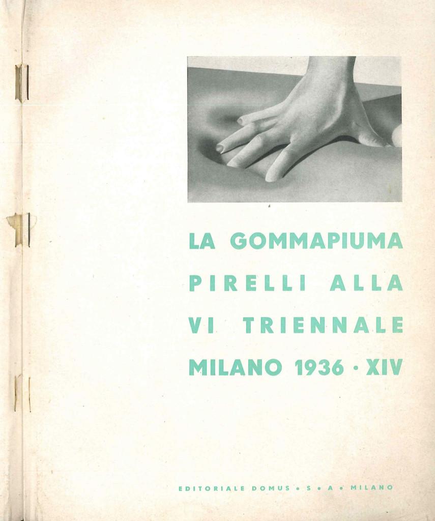 Frontespizio del libretto scritto e curato da Franco Albini, La Gommapiuma Pirelli alla VI Triennale Milano 1936 XIV, editoriale Domus, Milano 1936 (grafica di Luigi Veronesi). (proprietà fondazione Franco Albini).