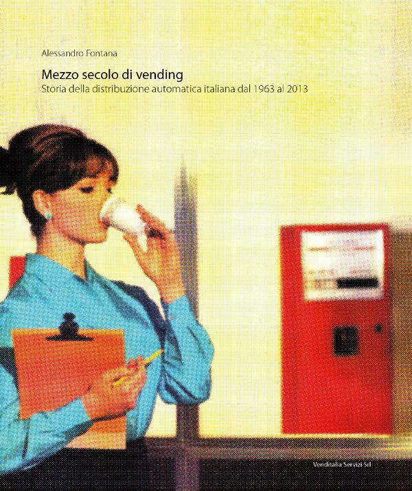 """La copertina di """"Mezzo Secolo di Vending"""""""