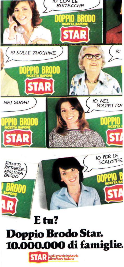 Lancio stampa della campagna pubblicitaria Star per il dado da brodo. 1978