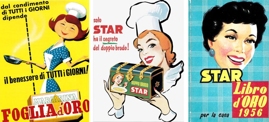 Da sinistra: lancio stampa della campagna pubblicitaria per la margarina Foglia d'Oro, 1960 circa; lancio stampa della campagna pubblicitaria per il dado da brodo ideata da Gino Pesavento. 1960 circa; copertina del Libro d'Oro della Star, 1960 ca.
