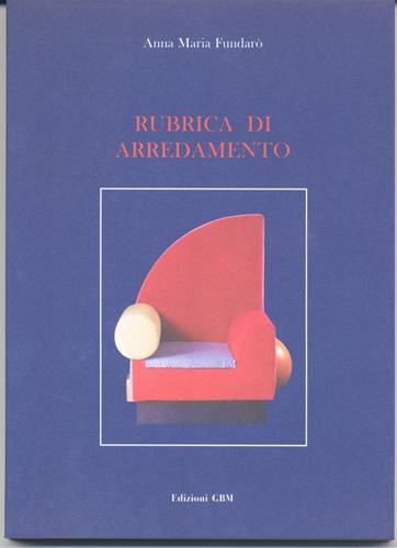 Fig. 9 - Copertina del libro Rubrica di arredamento, 2001.