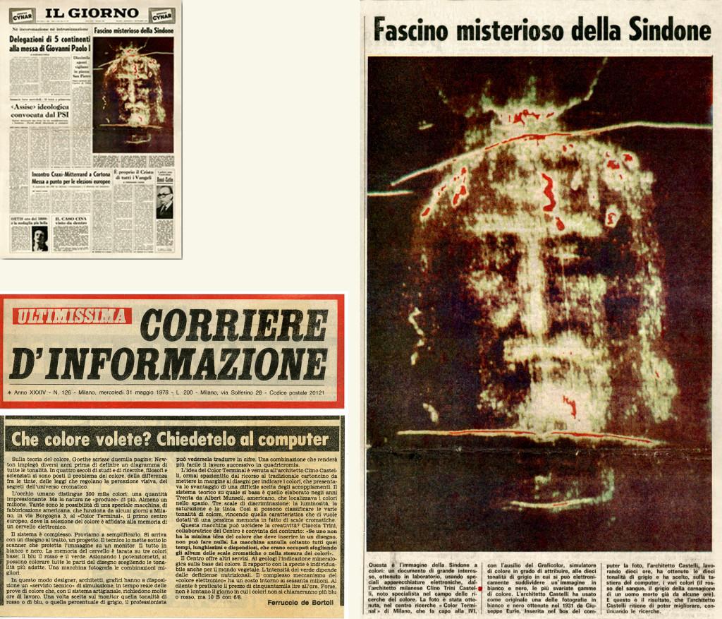 """L'attenzione della stampa quotidiana: a sinistra in altro e a destra, """"Fascino misterioso della Sindone"""", pubblicato in Il Giorno, 3 settembre 1978; in basso a sinistra Ferruccio De Bortoli, """"Che colore volete? Chiedetelo al computer"""", pubblicato in Corriere d'Informazione, 31 maggio 1978. / Credits: www.castellidesign.it www.castellidesign.it/docs/1978_Il-Giorno-Sindone_detail.pdf; www.castellidesign.it/docs/1978-05_Corriere_De-Bortoli.pdf"""