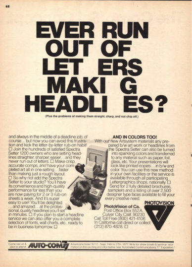 Fig. 4 Ever Run Out of Let ers Maki g Headli es?, pagina pubblicitaria della Photovision in U&lc, 1975.