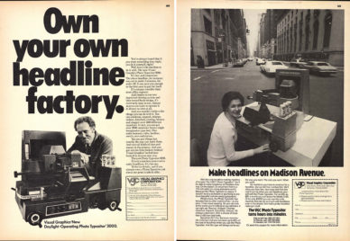Fig. 5 Pagine pubblicitarie della Visual Graphics per Photo Typositor: Own Your Own Headline Factory (1975) e Make headlines on Madison Avenue (1978).