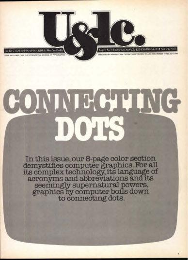 Fig. 19 Connecting Dots, prima pagina di U&lc (9/3), 1982. Nelle otto pagine a colori del numero si provava a far passare l'idea che il computer non faceva altro che connettere dei punti: uno strumento come un altro, per quanto potente.