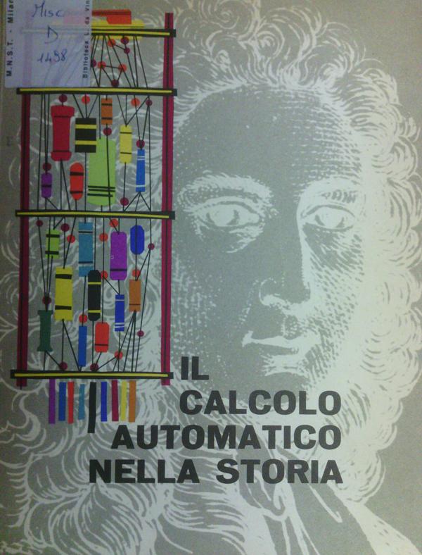 Il Calcolo automatico nella storia, copertina del catalogo della mostra al Museo della Scienza e della Tecnica di Milano, 1959.